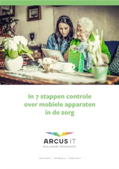 In 7 stappen controle over mobiele apparaten in de zorg
