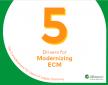 5 pijlers voor het moderniseren van uw ECM